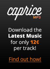 Visit mp3caprice.com to download chart music for just $0.12 per song